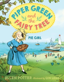 Piper Green And The Fairy Tree : Pie Girl, Paperback Book