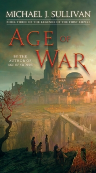 Age of War : Book Three of The Legends of the First Empire, Paperback / softback Book