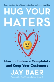Hug Your Haters : How to Embrace Complaints and Keep Your Customers, EPUB eBook