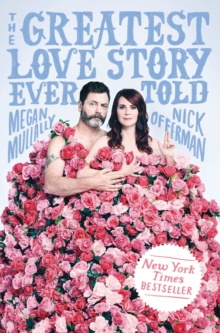 The Greatest Love Story Ever Told : An Oral History, EPUB eBook