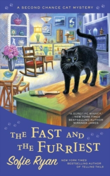 The Fast And The Furriest : A Second Chance Cat Mystery, Paperback Book