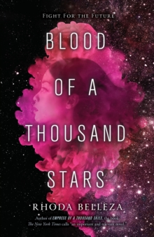 Blood of a Thousand Stars, Hardback Book
