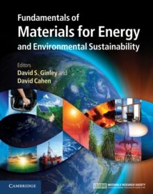 Fundamentals of Materials for Energy and Environmental Sustainability, Hardback Book