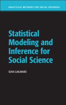 Analytical Methods for Social Research : Statistical Modeling and Inference for Social Science, Hardback Book