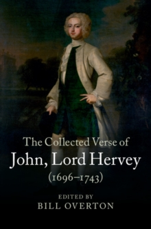 The Collected Verse of John, Lord Hervey (1696-1743), Hardback Book