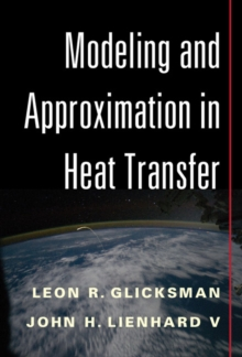 Modeling and Approximation in Heat Transfer, Hardback Book