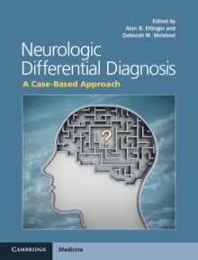 Neurologic Differential Diagnosis : A Case-Based Approach, Hardback Book