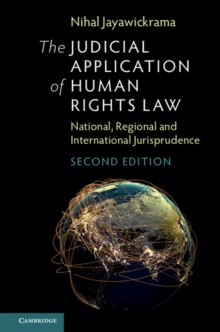 The Judicial Application of Human Rights Law : National, Regional and International Jurisprudence, Hardback Book