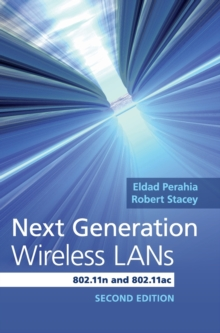Next Generation Wireless Lans : 802.11n and 802.11ac, Hardback Book