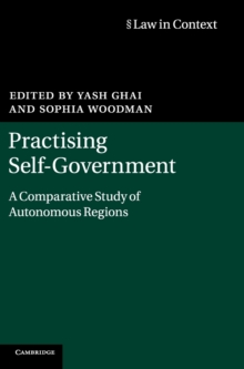 Practising Self-Government : A Comparative Study of Autonomous Regions, Hardback Book