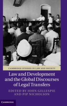 Law and Development and the Global Discourses of Legal Transfers, Hardback Book