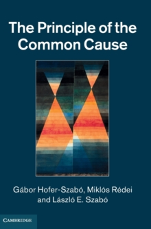 The Principle of the Common Cause, Hardback Book