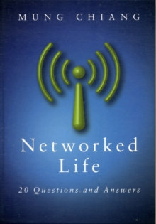 Networked Life : 20 Questions and Answers, Hardback Book