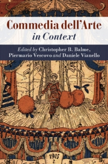 Literature in Context : Commedia dell'Arte in Context, Hardback Book
