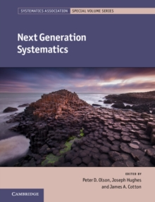 Systematics Association Special Volume Series : Next Generation Systematics Series Number 85, Hardback Book