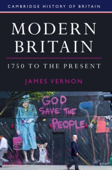 Modern Britain, 1750 to the Present, Hardback Book