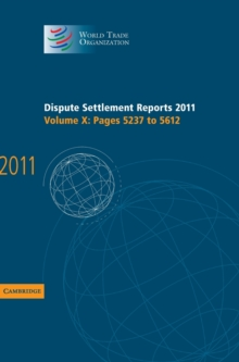 Dispute Settlement Reports 2011: Volume 10, Pages 5237-5612, Hardback Book