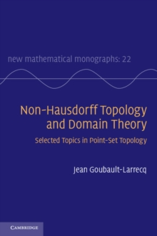 Non-Hausdorff Topology and Domain Theory : Selected Topics in Point-Set Topology, Hardback Book
