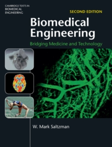 Biomedical Engineering : Bridging Medicine and Technology, Hardback Book