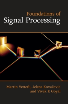 Foundations of Signal Processing, Hardback Book