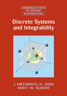 Discrete Systems and Integrability, Hardback Book