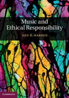 Music and Ethical Responsibility, Hardback Book