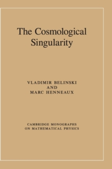 The Cosmological Singularity, Hardback Book