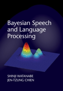 Bayesian Speech and Language Processing, Hardback Book