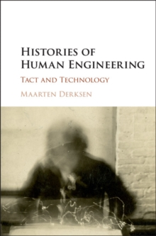 Histories of Human Engineering : Tact and Technology, Hardback Book