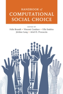 Handbook of Computational Social Choice, Hardback Book