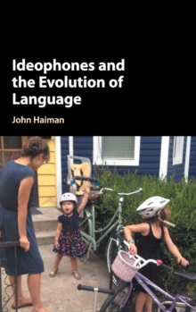 Ideophones and the Evolution of Language, Hardback Book