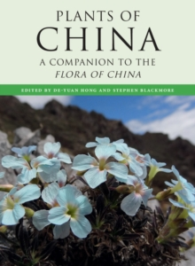 Plants of China : A Companion to the Flora of China, Hardback Book