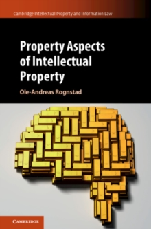 Property Aspects of Intellectual Property, Hardback Book