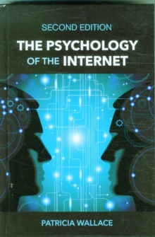 The Psychology of the Internet, Hardback Book