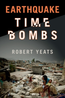 Earthquake Time Bombs, Hardback Book