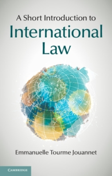 A Short Introduction to International Law, Hardback Book