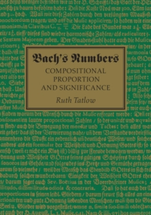 Bach's Numbers : Compositional Proportion and Significance, Hardback Book