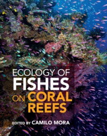 Ecology of Fishes on Coral Reefs, Hardback Book