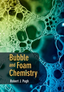 Bubble and Foam Chemistry, Hardback Book