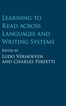 Learning to Read across Languages and Writing Systems, Hardback Book