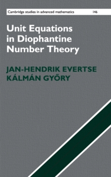 Unit Equations in Diophantine Number Theory, Hardback Book