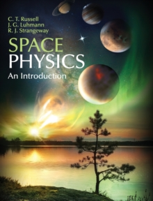 Space Physics : An Introduction, Hardback Book
