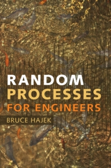 Random Processes for Engineers, Hardback Book