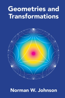 Geometries and Transformations, Hardback Book