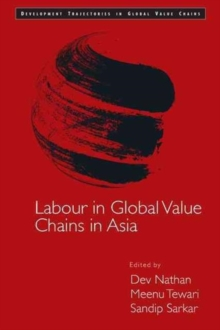 Labour in Global Value Chains in Asia, Hardback Book