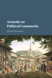 Aristotle on Political Community, Hardback Book