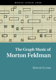 The Graph Music of Morton Feldman, Hardback Book