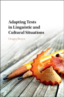 Adapting Tests in Linguistic and Cultural Situations, Hardback Book
