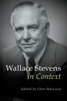 Wallace Stevens in Context, Hardback Book
