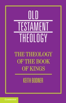 The Theology of the Book of Kings, Hardback Book